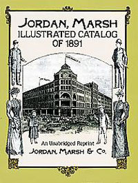 Jordan Marsh 1891 catalogue cover